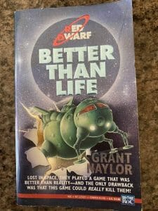 "Picture of a book ""Red Dwarf: Better Than Life"""