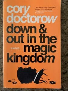 Book cover for Down & Out In The Magic Kingdom