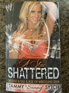 "Book cover for A Star Shattered: The Rise & Fall & Rise of Wrestling Diva Tammy ""Sunny"" Sytch"